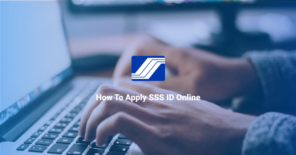 How To Apply SSS ID Online