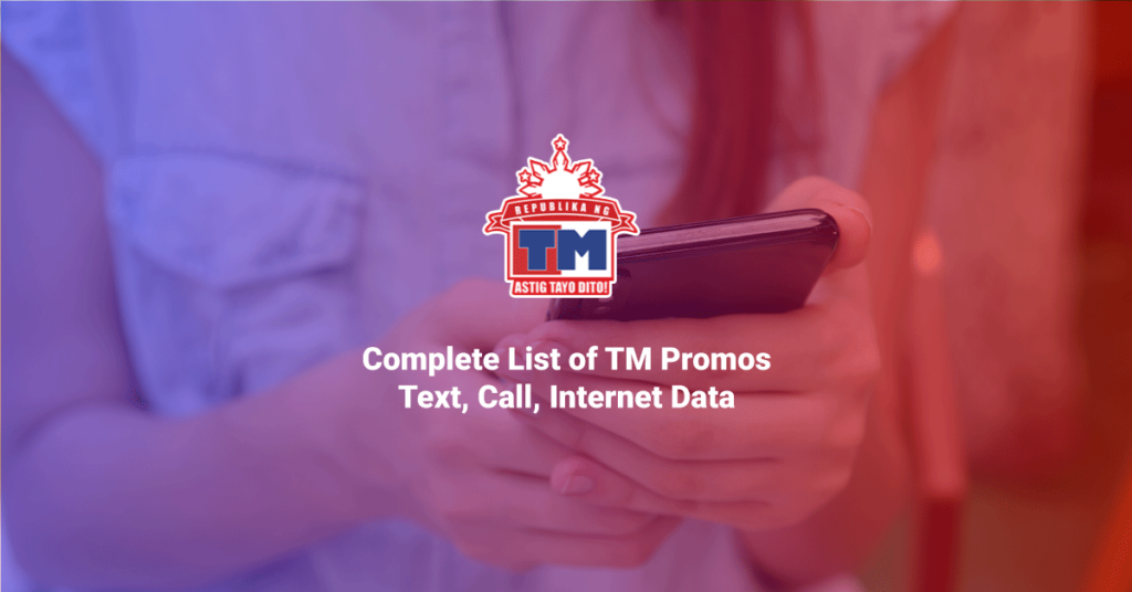 Complete List of TM Promos – Text, Call, Internet Data
