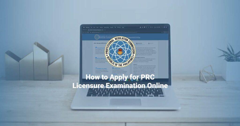 PRC licensure exam online application guide
