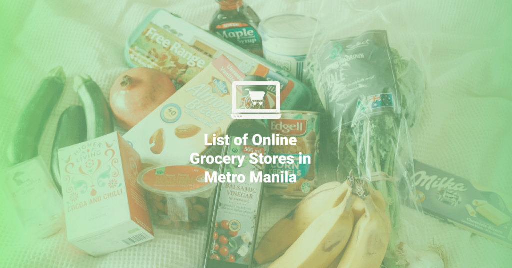 Online Grocery Stores in Metro Manila
