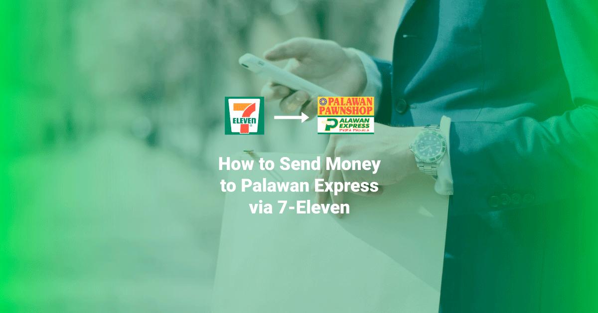 send money 711 to palawan express